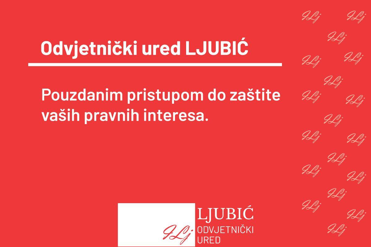 Odvjetnik Ljubić Široki Brijeg nastupa pred sudovima BiH i državnim organima kao što su grunt i katastar