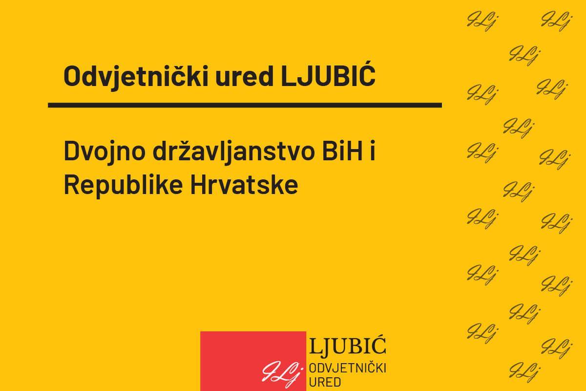 Dvojno državljanstvo Bosne i Hercegovine i Republike Hrvatske