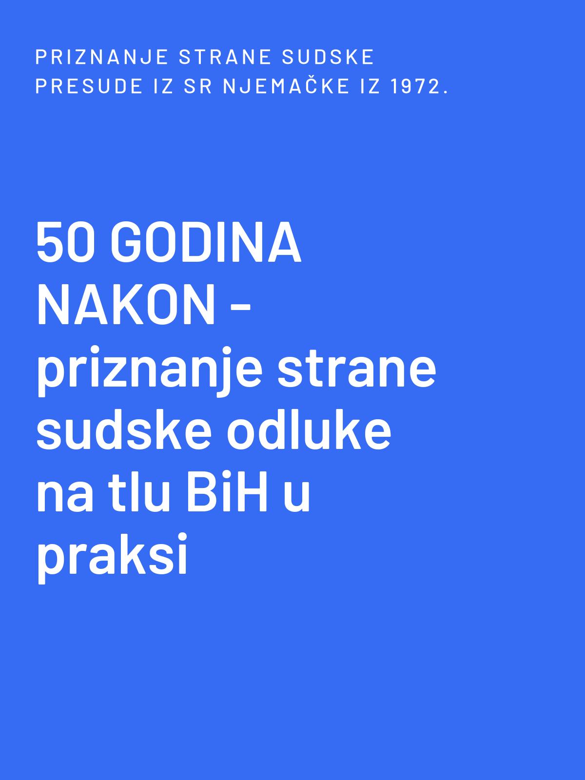 Priznanje strane sudske odluke razvoda braka iz Njemačke u Bosni i Hercegovini – primjer iz prakse