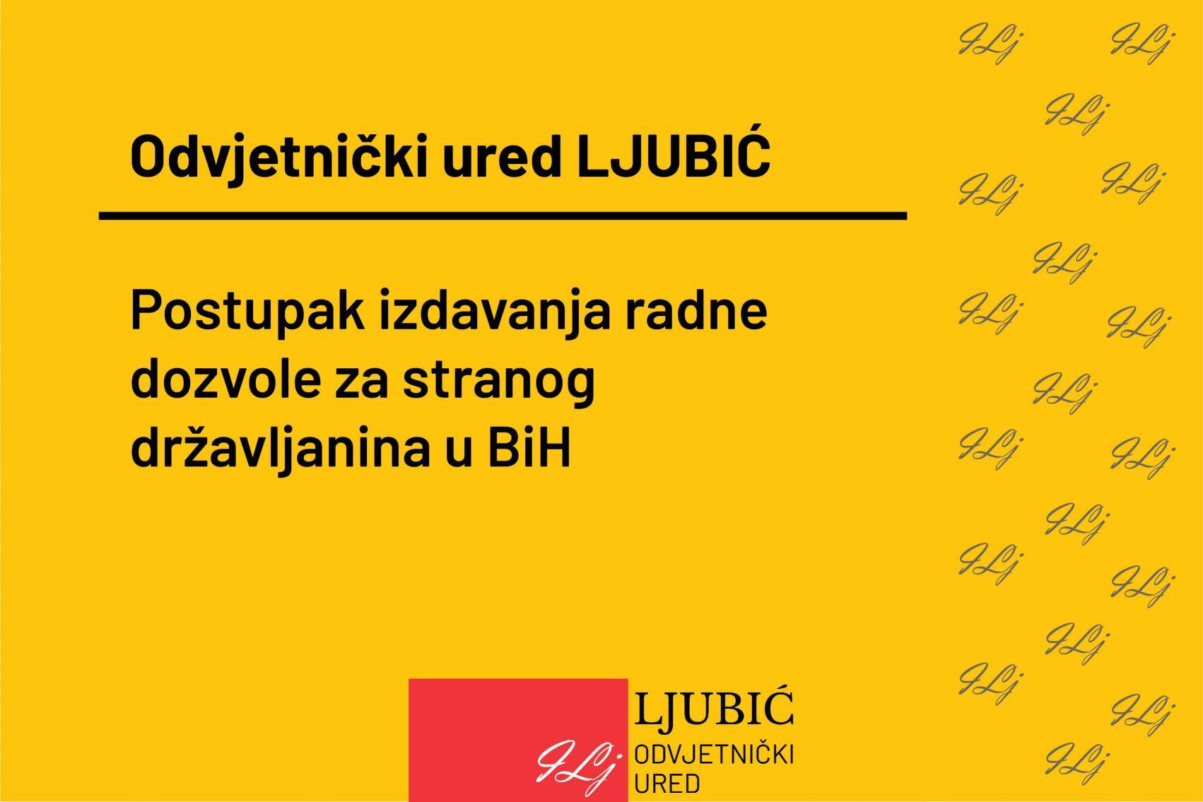 Postupak izdavanja radne dozvole za stranog državljanina u BiH